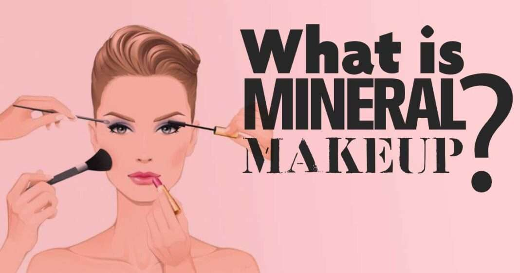 What is mineral makeup