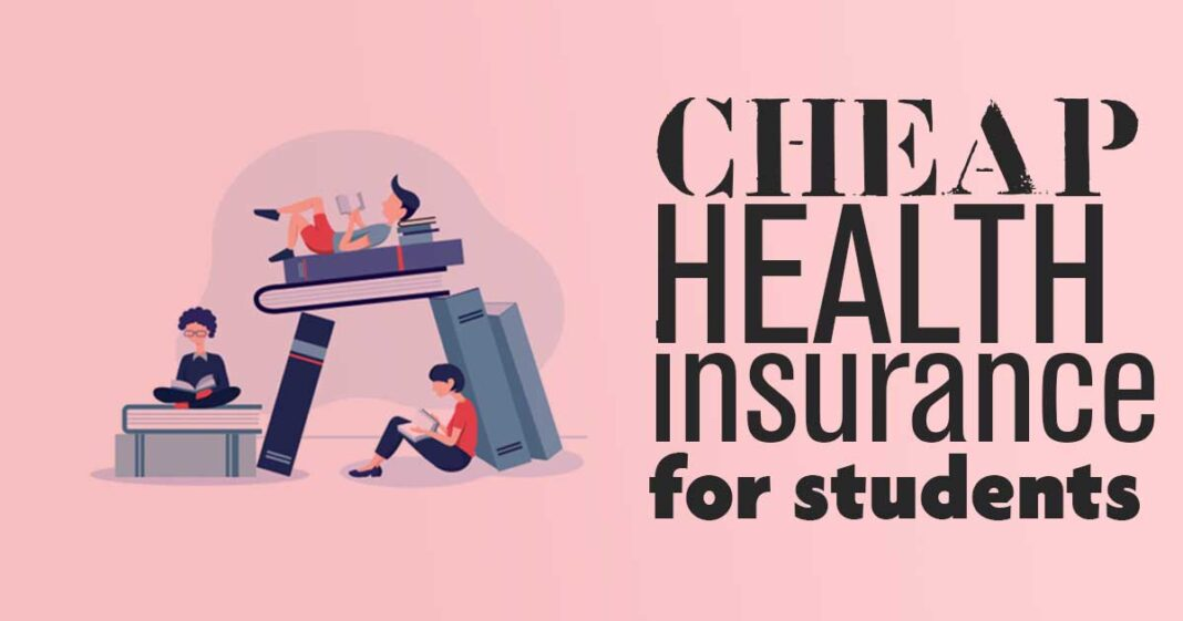 cheap health insurance for students
